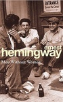 Ernest Hemingway: Men Without Women