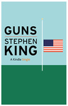 Stephen King: Guns