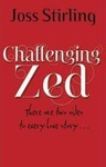 Joss Stirling: Challenging Zed