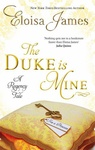 Eloisa James: The Duke Is Mine