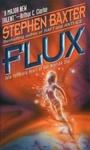 Stephen Baxter: Flux