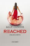 Ally Condie: Reached – Célhoz érve