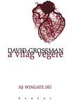 David Grossman: A világ végére