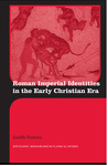 Judith Perkins: Roman Imperial Identities in the Early Christian Era