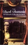 Stefan Grabiński: The Dark Domain