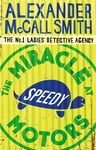 Alexander McCall Smith: The Miracle at Speedy Motors