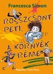 Francesca Simon: Rosszcsont Peti, a környék réme