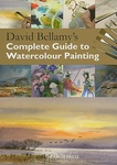 David Bellamy: David Bellamy's Complete Guide to Watercolour Painting