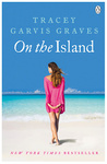 Tracey Garvis Graves: On the Island