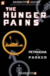 Stefan Petrucha: The Hunger Pains