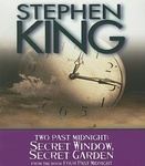 Stephen King: Two Past Midnight / Secret Window, Secret Garden