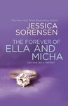 Jessica Sorensen: The Forever of Ella and Micha