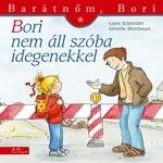 Liane Schneider: Bori nem áll szóba idegenekkel