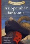 Gaston Leroux – Diane Namm: Az operaház fantomja