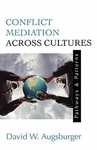 David W. Augsburger: Conflict Mediation Across Cultures