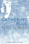 Lois Lowry: Gathering Blue