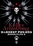 Kelley Armstrong: Darkest Powers Bonus Pack 2
