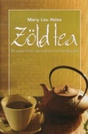 Mary Lou Heiss: Zöld tea