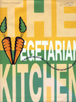 Susan Gardner The vegetarian kitchen A superb selection of deliciuos and nutritious dishes
