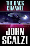 John Scalzi: The Back Channel