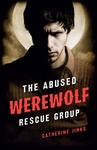 Catherine Jinks: The Abused Werewolf Rescue Group