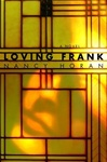 Nancy Horan: Loving Frank