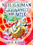 Neil Gaiman: Fortunately, the Milk