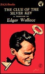 Edgar Wallace: The Clue of the Silver Key