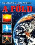 Dönsz Judit (szerk.): Ezerarcú bolygónk: a Föld