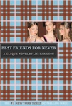 Lisi Harrison: Best Friends for Never