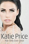 Katie Price: You Only Live Once
