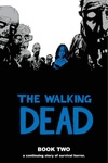 Robert Kirkman – Charlie Adlard – Cliff Rathburn – Rus Wooton: The Walking Dead Book Two