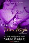 Katee Robert: Chasing Mrs. Right