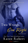 Katee Robert: Two Wrongs, One Right