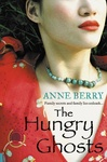 Anne Berry: The Hungry Ghosts