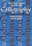 Rosemary Sassoon: The Practical Guide to Calligraphy
