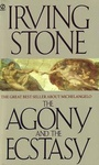 Irving Stone: The Agony and the Ecstasy