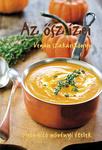 Az ősz ízei Vegán szakácskönyv
