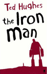 Ted Hughes: The Iron Man