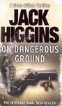 Jack Higgins: On Dangerous Ground