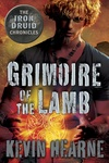 Kevin Hearne: Grimoire of the Lamb