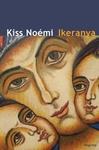 Kiss Noémi: Ikeranya