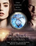 Mimi O'Connor: City of Bones – The Official Illustrated Movie Companion