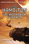 Peter F. Hamilton: The Neutronium Alchemist