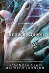 Cassandra Clare – Maureen Johnson: The Runaway Queen