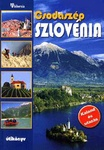 Galli Károly – Halász Albert – Marton Jenő: Csodaszép Szlovénia