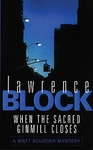 Lawrence Block: When the Sacred Ginmill Closes