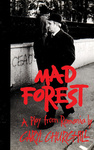 Caryl Churchill: Mad Forest