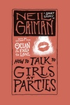 Neil Gaiman: How to Talk to Girls at Parties