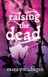 Mara Purnhagen: Raising the Dead